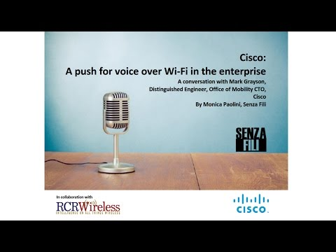 Cisco: A push for voice over Wi-Fi in the enterprise