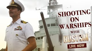 Shooting On Warships | Akshay Kumar | Rustom 12th August