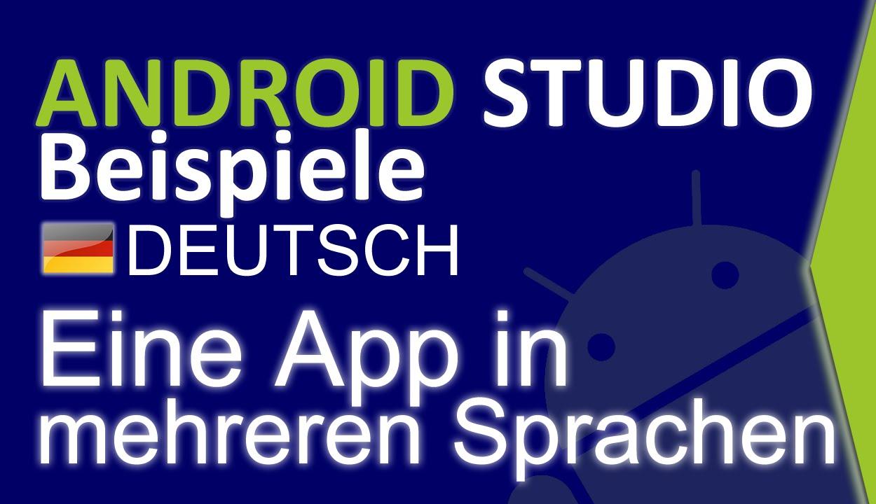 Android Studio Beispiel - Mehrsprachige App Tutorial - YouTube