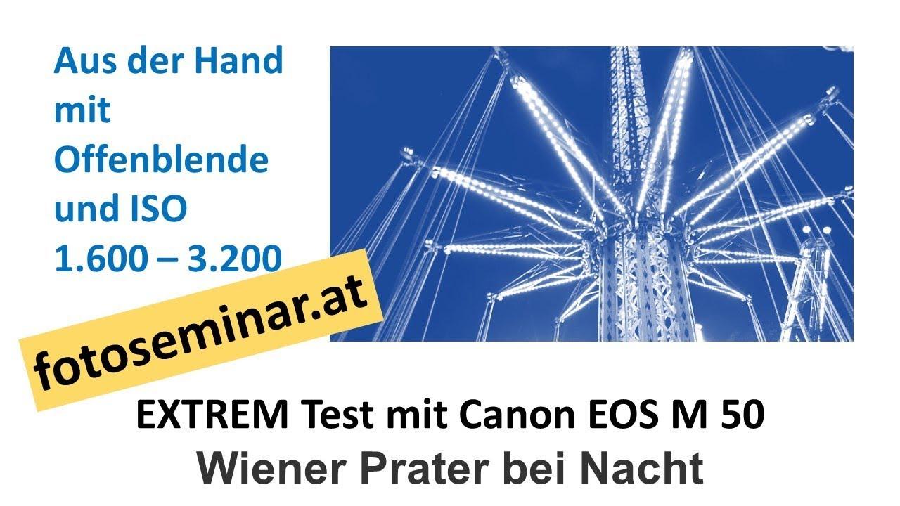 Fotoseminar At Lowlight Performance Der Canon Eos M 50 Wiener Prater Bei Nacht