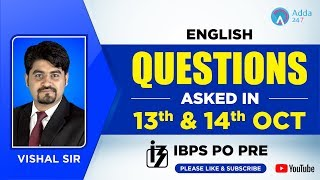 English Questions Asked in IBPS PO on 13th & 14th OCT   By Vishal Sir   4 P.M
