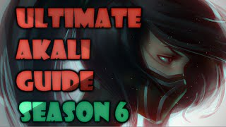 ULTIMATE AKALI GUIDE SEASON 6 2016 - League of Legends