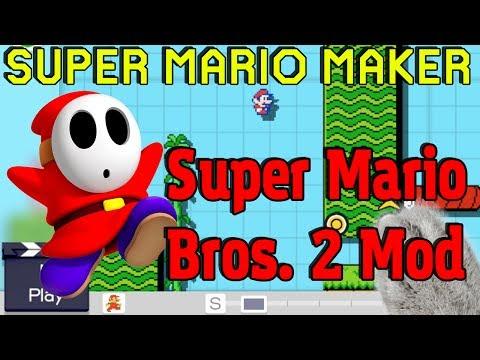 Super Mario Maker - Super Mario Bros. 2 MOD!