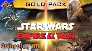 Star Wars Empire at War: Gold Pack Gameplay (PC HD) [1080p]
