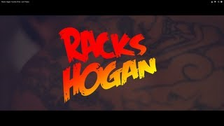Racks Hogan - Kumite (Prod.Lord Plawz)