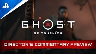 Ghost of Tsushima | Director's Commentary Preview | PS4