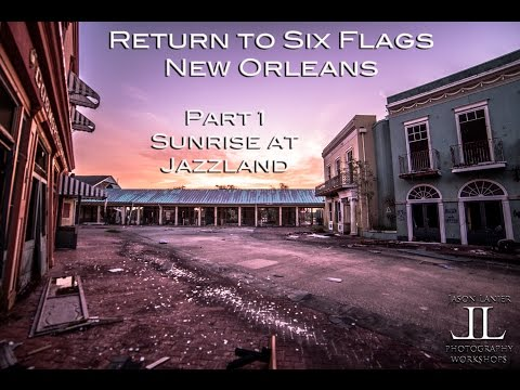 Sunrise at Abandoned Six Flags New Orleans Jazzland by Urban Explorer Jason Lanier with Sony A7s