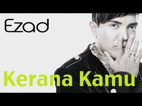 Ezad - Kerana Kamu | Karena Kamu (Official Music Video 1080 HD) Lirik