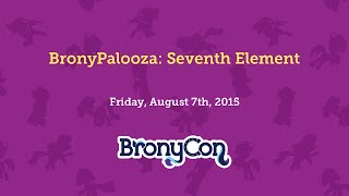 BronyPalooza: Seventh Element