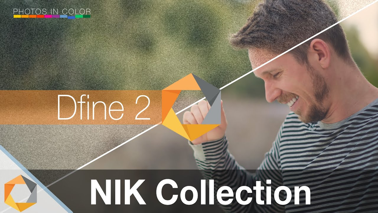 nik collection tutorial part 2 reduce noise with dfine 2