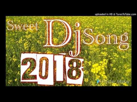Sweet Dj Mix Puri Au Kete Bata  2018 Song
