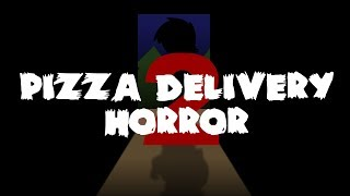 Pizza Delivery Horror 2   Mr. Nightmare Animated