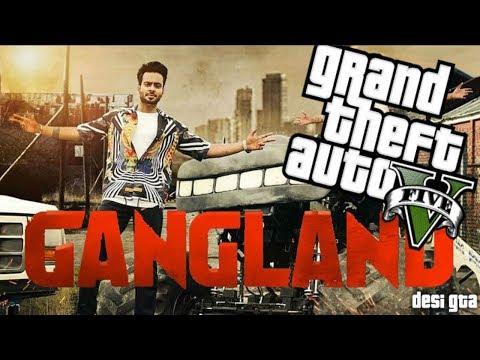 GANGLAND    Mankirt Aulakh    GTA 5 Music...