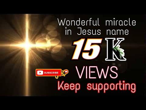 Wonderful Miracle In Jesus Name