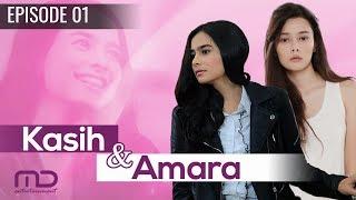 Kasih Dan Amara - Episode 01