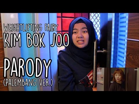 [PARODY] Weightlifting Fairy Kim Bok Joo - Karaoke Scene Palembang Ver.