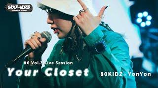 80KIDZ × YonYon Vol.3 - LIVE SESSION : SHOCK THE WORLD powered by G-SHOCK #6 CASIO