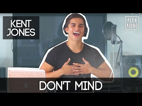Don&39;t Mind by Kent Jones  Alex Aiono Cover