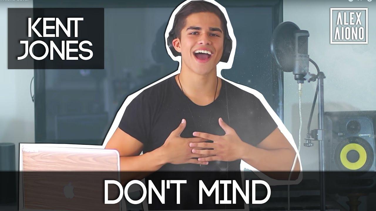 Download Don't Mind by Kent Jones   Alex Aiono Cover