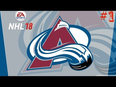 NHL 18 Colorado Avalanche Franchise Ep 1- Rebuild On (Xbox One Gameplay)