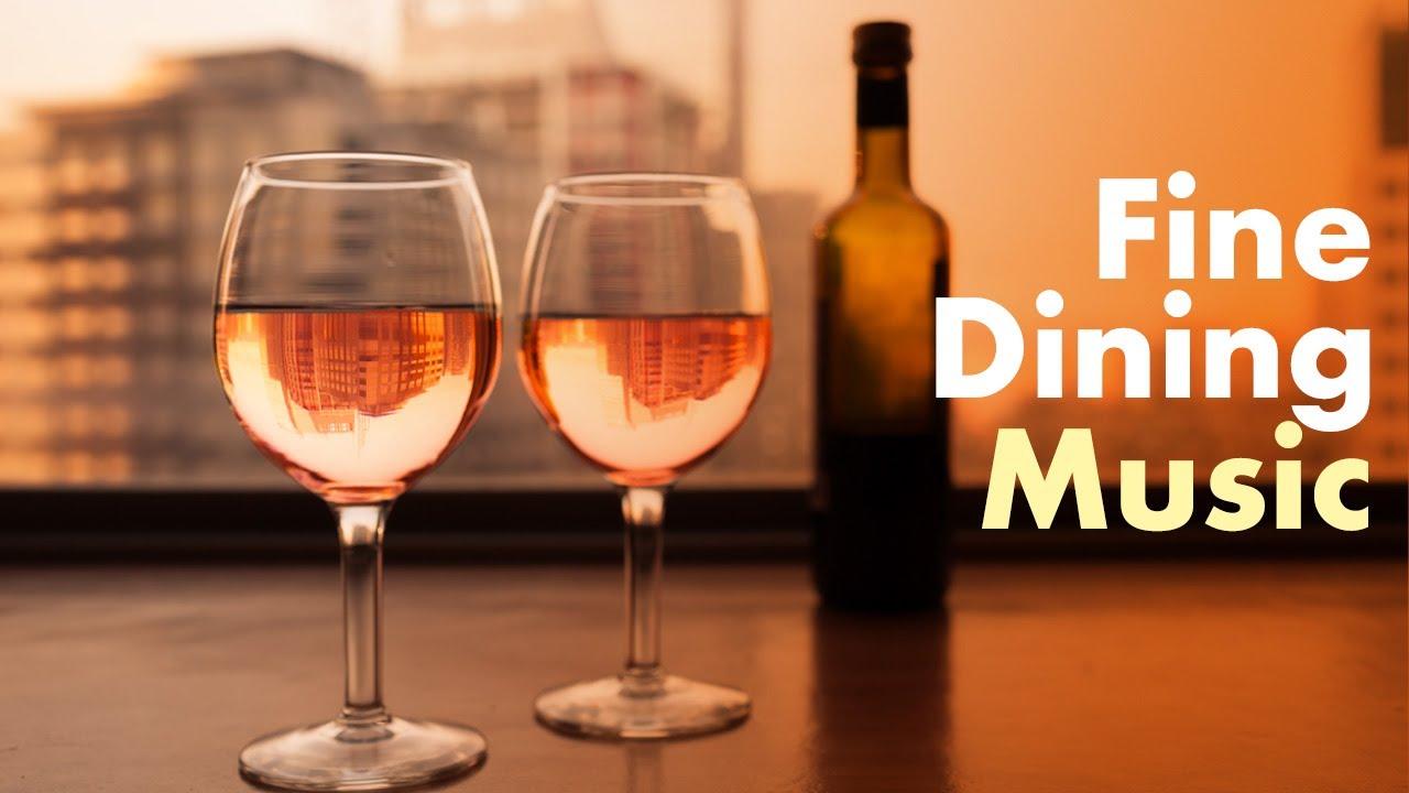 Fine Dining Music Restaurant Music Best Of Romantic Dinner Music Jazz Playlist Restaurant Jazz Youtube