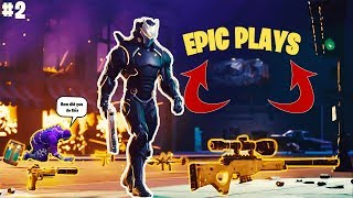 MOST EPIC MOMENTS IN FORTNITE - Fortnite Funny Fails and EPIC PLAYS! #2 (Daily Moments)