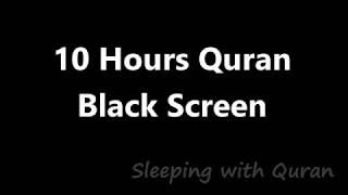 10 Hours Beautiful Quran Soothing Recitation | Relaxation Deep Sleep Stress relief Hrs Black Screen screenshot 5