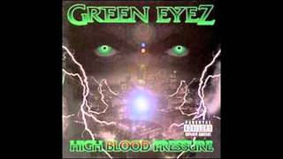 Watch Green Eyez Ghetto Star video