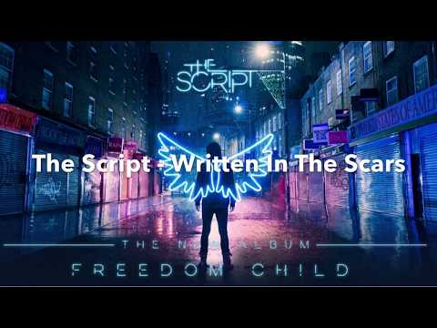 The Script - Written In The Scars