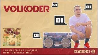 Volkoder Feat. Mc Hollywood How Original Mix 39 39 Oi Oi 39 39 Clip.mp3