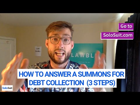 How to Answer a Summons for Debt Collection (In 3 Steps)