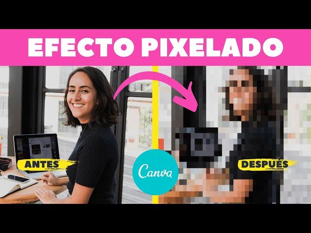 Cómo crear un efecto pixelado en Canva (con sólo 1 clic) | Tutorial de Canva | Diana Muñoz
