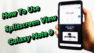 How to Use Split Screen View in Android (2019 Samsung Galaxy Note 9 splitscreen Smart Phone)