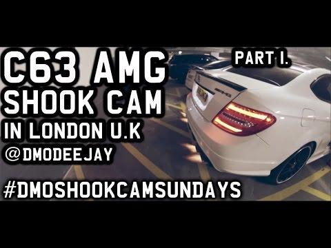 C63 AMG SHOOK CAM PART 1 #DMOSHOOKCAMSUNDAYS