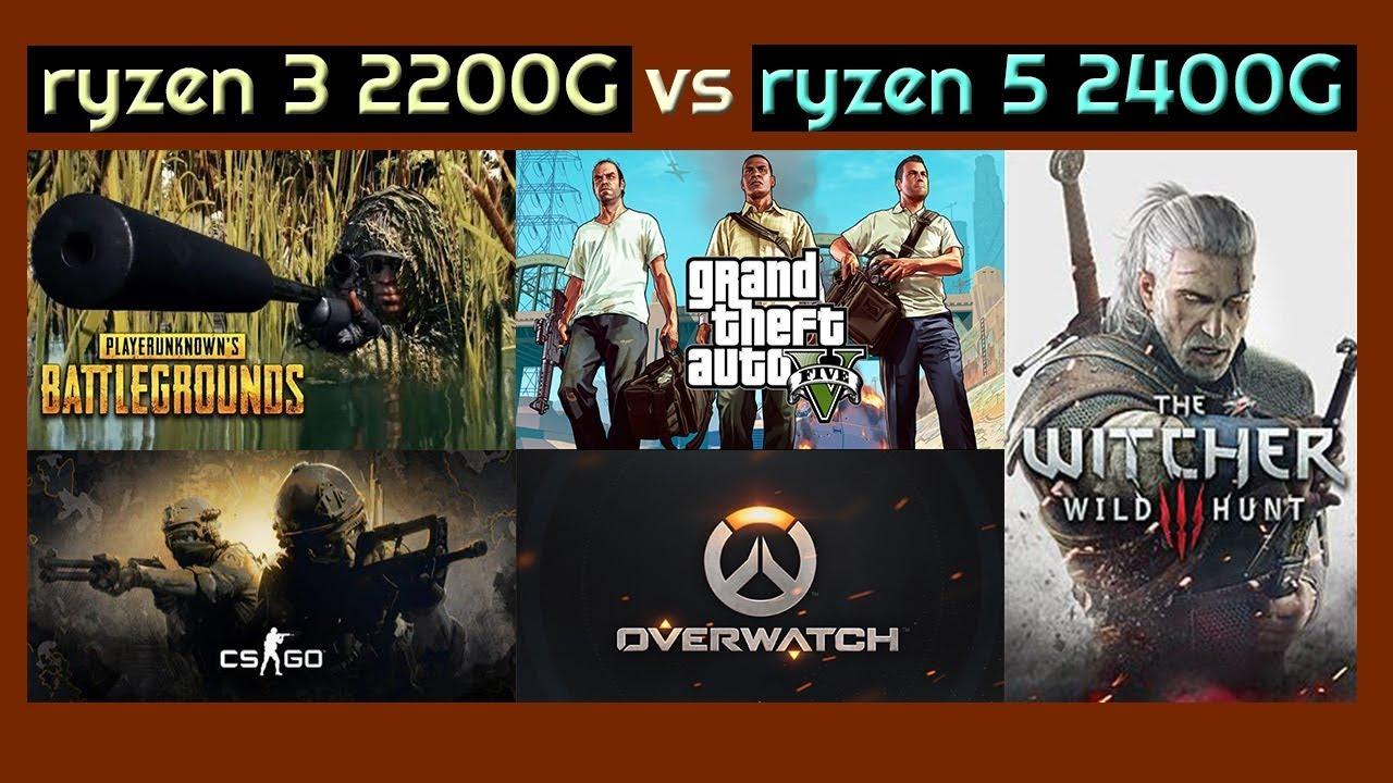 ryzen 3 2200G vs ryzen 5 2400G-2200G pubg-cs go-overwatch-gta 5-dirt4-the  witcher 3 performans