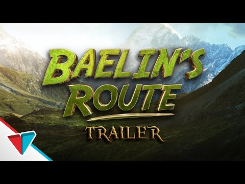 Baelin's Route - Official Trailer