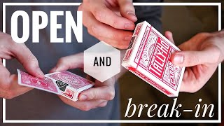How-to PROPERLY OPEN and BREAK IN playing cards!