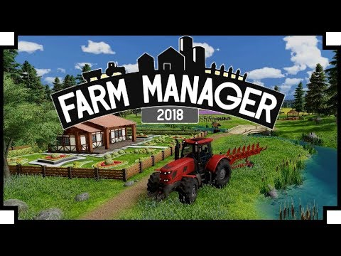 Farm Manager 2018 - (SimFarm Style Management Game)