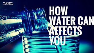 How WATER can AFFECTS YOU | Water intoxication | தமிழ்