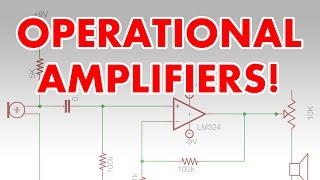 What is an op amp? Operational Amplifier tutorial & super spy microphone circuit