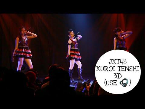 3D Version (🎧) - JKT48 黒い天使 Kuroi Tenshi