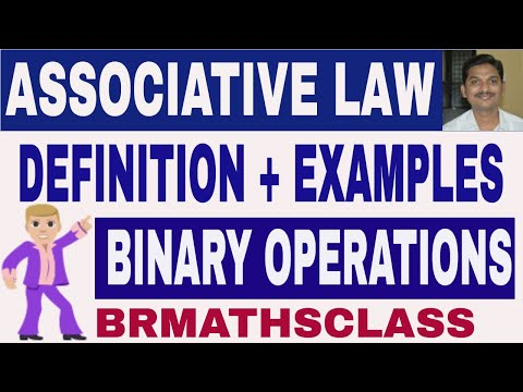 CLASS 10 :  ASSOCIATIVE DEFINITION AND EXAMPLE ( BINARY OPERATION )