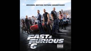 Repeat youtube video Fast and Furious 6 Soundtrack