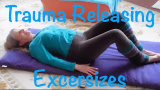 TRE Trauma Release Exercises Step by Step