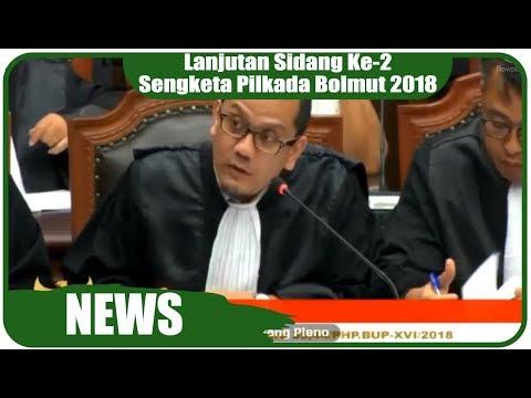 Lanjutan Sidang Ke-2 Sengketa Pilkada Bolmut 2018