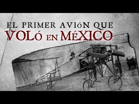 La Historia Del Primer Vuelo En México