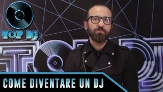 Come diventare un DJ? La risposta di Stefano Fontana