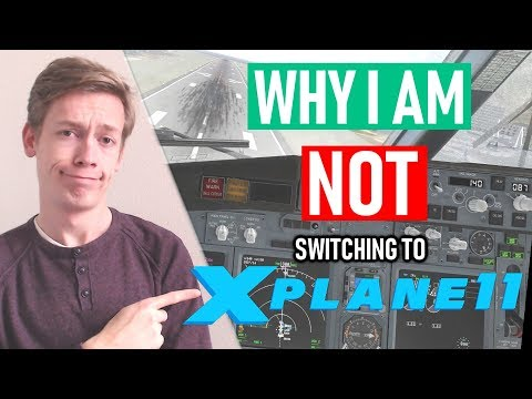 Why I am Not 'Switching' to X-Plane!