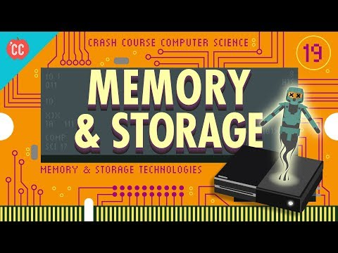 Memory & Storage: Crash Course Computer Science #19