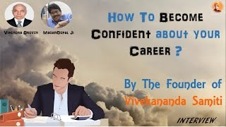 How to become Confident about your Career | Madan Gopal Vaijapurkar | IIT Kanpur Radio